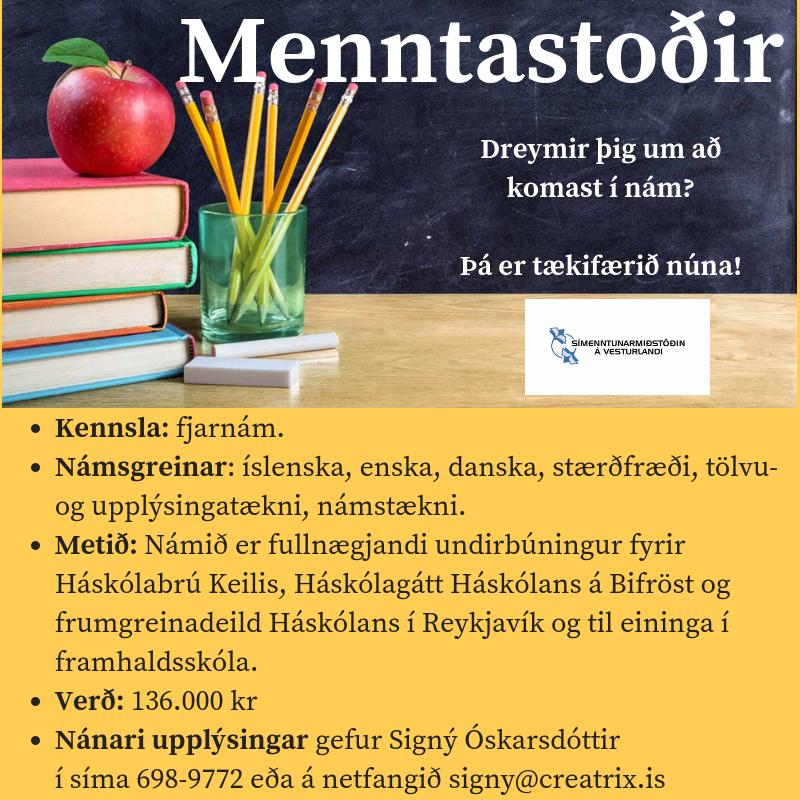 Menntastoðir eru kjörið tækifæri til að hefja nám að nýju. Hefst af fullum kraft...