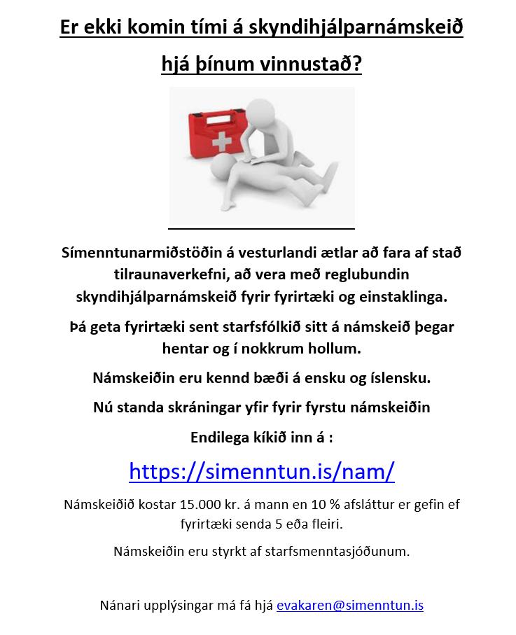 Fyrsta námskeiðið er í dag. Ertu búin að skrá þig og þína ???